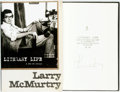 Books:Biography & Memoir, Larry McMurtry. SIGNED/LIMITED. Literary Life: A SecondMemoir. New York: Simon & Schuster, [2009]....