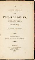 Books:Literature Pre-1900, [Poetry]. Hugh and John McCallum, editors. An OriginalCollection of the Poems of Ossian, Orrann, Ulin, and OtherBards,...