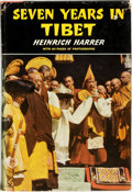 Books:Biography & Memoir, Heinrich Harrar. Seven Years in Tibet. New York: E.P. Dutton and Company, 1954. ...