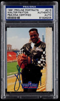 Football Cards:Singles (1970-Now), Signed 1991 Proline Walter Payton #215 PSA/DNA Authentic....