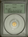California Fractional Gold: , 1871 25C Liberty Octagonal 25 Cents, BG-767, R.3, MS63 PCGS. PCGSPopulation (21/12). (#10594)...