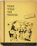 Books:Art & Architecture, [Political Cartoons]. T. E. Nichols. Cartoons by Ivan Glassco. These Were the 'Thirties. [Ontario:] Hamilton Spectat...