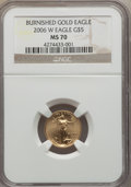Modern Bullion Coins, 2006-W $5 Tenth-Ounce Gold Eagle, Burnished, MS70 NGC. NGC Census: (5577). PCGS Population (1156). Numismedia Wsl. Price f...