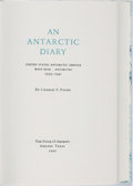 Books:Biography & Memoir, Charles F. Passel. SIGNED/LIMITED. An Antarctic Diary: UnitedStates Antarctic Service West Base, Antarctic 1939-1941....