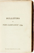 Books:Periodicals, [London Gazette]. Bulletins of the Campaign 1794. London:Printed by A. Strahan, [n.d., circa 1795]....