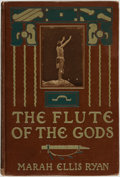 Books:Americana & American History, Marah Ellis Ryan. The Flute of the Gods. New York: FrederickA. Stokes Company, [1909]....