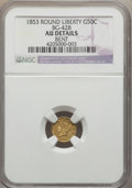 California Fractional Gold: , 1853 50C Liberty Round 50 Cents, BG-428, R.3, -- Bent -- NGCDetails. AU. NGC Census: (0/75). PCGS Population (6/269). ...