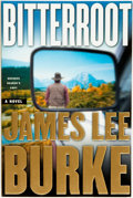 Books:Mystery & Detective Fiction, James Lee Burke. ADVANCE READER'S COPY. Bitterroot. NewYork: Simon & Schuster, [2001]....