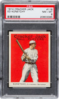Baseball Cards:Singles (Pre-1930), 1914 Cracker Jack Ed Konetchy #118 PSA NM-MT 8 - Pop Two, NoneHigher....