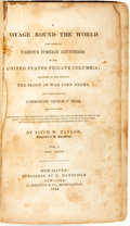 Books:Travels & Voyages, Fitch W. Taylor. A Voyage Round the World, and Visits to Various Foreign Countries, in the United States Frigate Columbi...