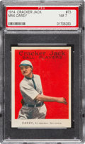 Baseball Cards:Singles (Pre-1930), 1914 Cracker Jack Max Carey #73 PSA NM 7 - Pop,One, Highest GradedExample! ...