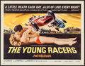 "Movie Posters:Action, The Young Racers (American International, 1963). Half Sheet (22"" X28""). Action.. ..."