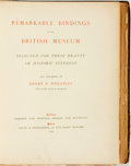 Books:Books about Books, Henry B. Wheatley. LIMITED. Remarkable Bindings in the British Museum Selected for Their Beauty or Historic Interest...