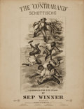 "Books:Music & Sheet Music, [Sheet Music]. Sep. Winner. The ""Contraband"" Schottische.Boston: Oliver Ditson & Co., [circa 1861]...."