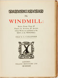 Books:Literature Pre-1900, L. Callender. The Windmill: Stories, Essays, Poems &Pictures by Authors & Artists whose Works are Published at theSign...