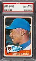 Baseball Cards:Singles (1960-1969), 1965 Topps Ernie Banks #510 PSA Gem MT 10 - Pop Six. ...