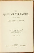 Books:Literature Pre-1900, Violet Fane [pseudonym of Mary Singleton]. The Queen of the Fairies (A Village Story) and Other Poems. London: Chapm...
