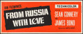 "Movie Posters:James Bond, From Russia with Love (United Artists, 1964). Banner (24"" X 60"").James Bond.. ..."