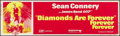 """Movie Posters:James Bond, Diamonds are Forever (United Artists, 1971). Silk Screen Banner (24"""" X 82.25""""). James Bond.. ..."""