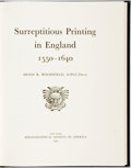 Books:Non-fiction, Denis B. Woodfield. Surreptitious Printing in England 1550-1640. New York: Bibliographical Society of America, 1973....