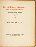 Books:Reference & Bibliography, Eustace F. Bosanquet. English Printed Almanacks andPrognostications: A Bibliographical History to the year 1600.Lo...