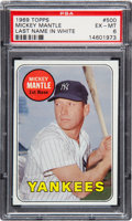 Baseball Cards:Singles (1960-1969), 1969 Topps Mickey Mantle, White Letters #500 PSA EX-MT 6. ...
