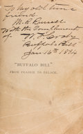 "Books:Signed Editions, William F. ""Buffalo Bill"" Cody: A Copy of Buffalo Bill fromPrairies to Palace Inscribed and Autographed to his LongtimeFrien..."