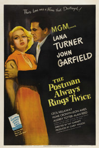 "The Postman Always Rings Twice (MGM, 1946). One Sheet (27"" X 41""). John Garfield and Lana Turner portrayed the..."