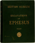 Books:Non-fiction, David George Hogarth. British Museum. Excavations at Ephesus: The Archaic Artemisia. Text. London: Printed by Order ...