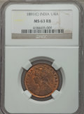 India:British India, India: British India. Victoria 1/4 Anna 1891-(C) MS63 Red and Brown NGC,...