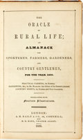 Books:Americana & American History, [Bound Almanacs]. The Oracle of Rural Life; an Almanack forSportsmen, Farmers, Gardeners, and Country Gentlemen, ...