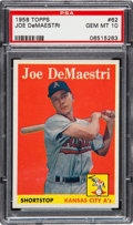 Baseball Cards:Singles (1950-1959), 1958 Topps Joe DeMaestri #62 PSA Gem Mint 10 - Pop Two!...