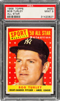 Baseball Cards:Singles (1950-1959), 1958 Topps Bob Turley All Star #493 PSA Mint 9....