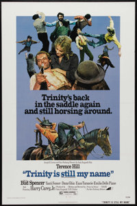 """Trinity is Still My Name (Avco Embassy, 1972). One Sheet (27"""" X 41""""). Terence Hill returns in the """"Spaghe..."""