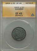 1826 1/2 C -- Cleaned -- ANACS. XF45 Details. NGC Census: (25/196). PCGS Population (42/214). Mintage: 234,000. Numismed...