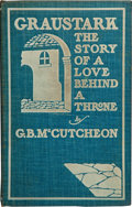 Books:First Editions, George Barr McCutcheon. Graustark. The Story of a LoveBehind a Throne. Chicago: Herbert S. Stone & Co., 1901....