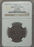 French Colonies: Louis XV Sol 1767-A F15 NGC