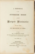 Books:Religion & Theology, Johnston Walsh. A Memorial of the Futtehgurh Mission and her Martyred Missionaries: with Some Remarks on the Mutiny in I...