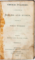 Books:Music & Sheet Music, [Hymnals]. Church Psalmody: A Collection of Psalms and Hymns,Adapted to Public Worship. Boston: Perkins, Marvin & C...