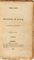 Books:Biography & Memoir, Mansie Wauch. The Life of Mansie Wauch, Tailor of Dalkeith.New-York: Printed by J. & J. Harper, 1828....