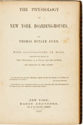 Books:Americana & American History, Thomas Butler Gunn. The Physiology of New YorkBoarding-Houses. New York: Mason Brothers, 1857....