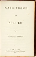 Books:Biography & Memoir, N. Parker Willis. Famous Persons and Places. New York: Charles Scribner, 1854....