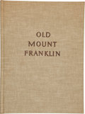 Books:Americana & American History, Tom Lea. SIGNED. Old Mount Franklin. [El Paso: Tom Lea,1968]....
