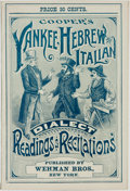 Books:Literature Pre-1900, [Humor]. George Cooper, editor. Cooper's Yankee, Hebrew andItalian Dialect Readings and Recitations. New York: ...