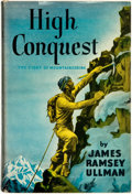 Books:Travels & Voyages, James Ramsey Ullman. High Conquest: The Story of Mountaineering. Philadelphia: J. B. Lippincott Company, [1941]....