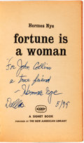 Books:Pulps, Hermes Nye. INSCRIBED. Fortune is a Woman. The New AmericanLibrary, [1958]....