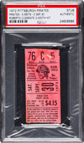 Baseball Collectibles:Tickets, 1972 Roberto Clemente's 3,000th Hit & Last Game Ticket Stub,PSA Authentic. ...