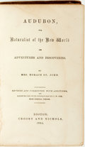Books:Natural History Books & Prints, Mrs. Horace St. John. Audubon, the Naturalist of the New World. His Adventures and Discoveries. Boston: Crosby a...