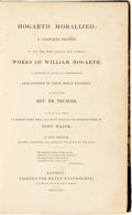 Books:Non-fiction, Rev. Dr. Trusler. Hogarth Moralized: A Complete Edition of All the Most Capital and Admired Works of William Hogarth......