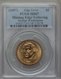 Presidential Dollars, 2007 $1 George Washington, Plain Edge MS67 PCGS. PCGS Population (190/3). Numismedia Wsl. Price for pro...